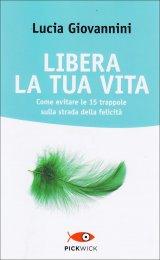 Libera la Tua Vita - Libro