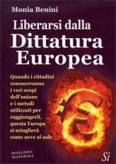 Liberarsi dalla Dittatura Europea - Libro