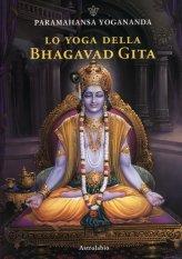 Lo Yoga della Bhagavad Gita - Libro