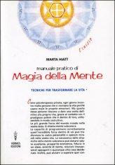 Manuale Pratico di Magia della Mente