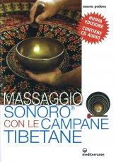 Massaggio Sonoro con le Campane Tibetane + CD