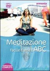 Meditazione Facile come l'ABC