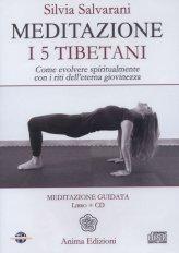 Meditazione - I Cinque Tibetani - CD Audio+ Libro