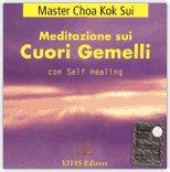 Meditazione sui Cuori Gemelli con Self Healing