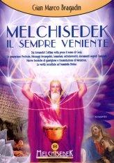 Melchisedek il Sempre Veniente - Libro