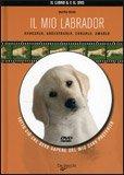 Il mio Labrador + DVD
