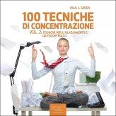 Mp3 - 100 tecniche di concentrazione - Vol. 2
