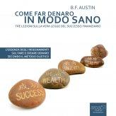 Mp3 - Come Far Denaro In Modo Sano - Audiolibro