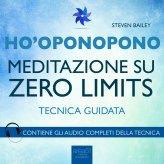 Mp3 - Ho'oponopono - Meditazione su Zero Limits
