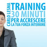 Mp3 - Training: 30 Minuti per Accrescere la tua Forza Interiore