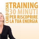 Mp3 - Training: 30 Minuti per Riscoprire la tua Energia