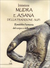Mudra e Asana della tradizione Sufi- Libro