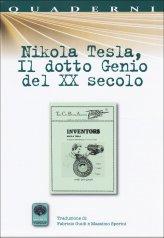 Nikola Tesla, il dotto Genio del XX Secolo - Libro