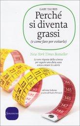 Perchè si Diventa Grassi - Libro
