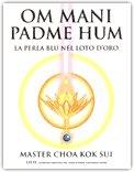 Om Mani Padme Hum - La Perla Blu nel Loto d'Oro
