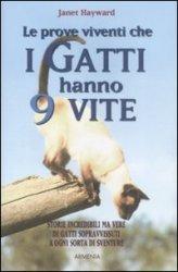 Le Prove Viventi che i Gatti Hanno 9 Vite