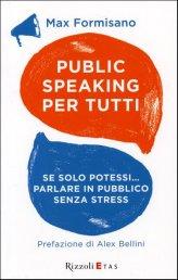 Public Speaking Per Tutti - Libro