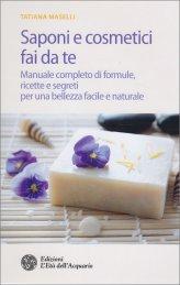 Saponi e Cosmetici Fai da Te - Libro