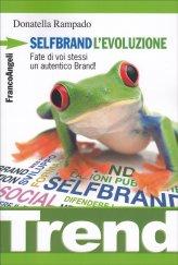 Selfbrand - L'Evoluzione