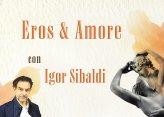 Seminario - Eros e Amore di Igor Sibaldi