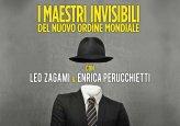 Seminario - I Maestri Invisibili del Nuovo Ordine Mondiale