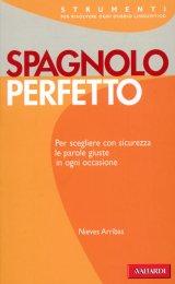 Spagnolo Perfetto - Libro