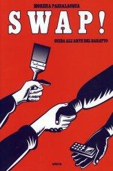 Swap! Guida all'Arte del Baratto - Libro