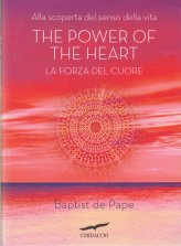 The Power of the Heart - La Forza del Cuore