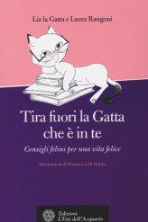 Tira Fuori la Gatta che è in Te - Libro