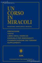 Un Corso in Miracoli - Edizione Unificata e Rivista - Libro
