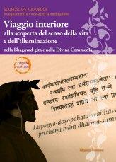 Viaggio Interiore alla Scoperta del Senso della Vita e dell'Illuminazione 2 CD + Libro