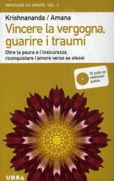Vincere la Vergogna, Guarire i Traumi + CD Audio con Meditazione Guidate