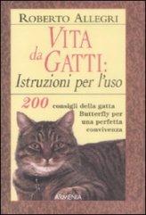Vita da Gatti: Istruzioni per l'uso