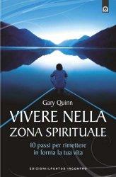 Vivere nella Zona Spirituale - Libro