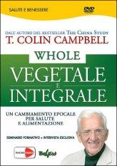 Whole - Vegetale e Integrale - DVD