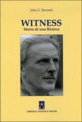 Witness - Storia di una Ricerca - Libro
