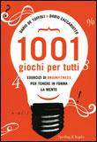 1001 Giochi Per Tutti