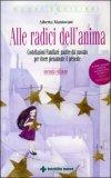 Alle Radici dell'Anima + DVD