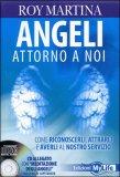 Angeli Attorno a Noi + CD
