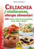 Celiachia, Intolleranze, Allergie Alimentari - Libro