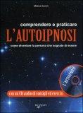 Comprenderee e Praticare l'Autoipnosi + CD Audio