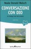 Conversazioni con Dio - Vol. 1 - Edizione Economica