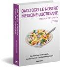 Dacci Oggi le Nostre Medicine Quotidiane