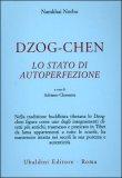 Dzog-chen - Lo Stato di Autoperfezione