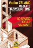 Ebook - Reality Transurfing Vol.1 - Lo Spazio Delle Varianti - Epub