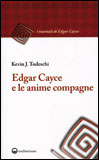 Edgar Cayce e le Anime Compagne