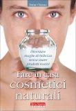 Fare in Casa Cosmetici Naturali - Libro