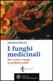 I Funghi Medicinali