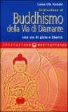 Iniziazione al Buddhismo della via di Diamante