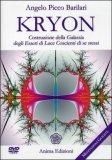 Kryon - Costruzione della Galassia degli Esseri di Luce Coscienti di Se Stessi - DVD